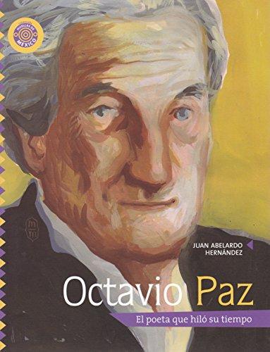 9789708101035: Octavio Paz. El poeta que hilo su tiempo (Lumen Infantil) (Spanish Edition)
