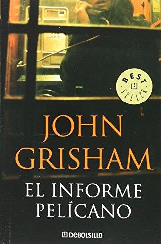 9789708102506: INFORME PELICANO (DEBOLSILLO) by JOHN GRISHAM