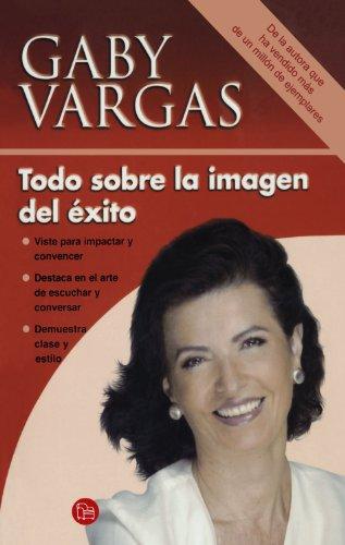 9789708120074: Todo sobre la imagen del exito (Spanish Edition)