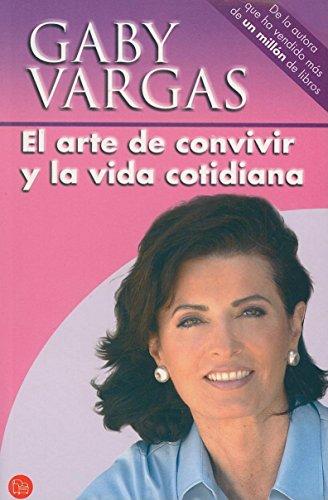 El arte de convivir y la vida: Vargas, Gaby