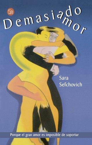 9789708120159: Demasiado Amor/Too Much Love (Narrativa (Punto de Lectura)) (Spanish Edition)