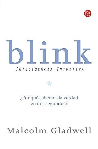 9789708120289: Blink: Inteligencia intuitiva (Ensayo (Punto de Lectura)) (Spanish Edition)