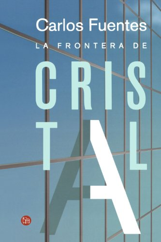 9789708120357: La frontera de cristal/ The Crystal Frontier (Spanish Edition) (Narrativa (Punto de Lectura))