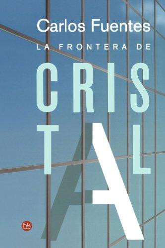 9789708120357: La frontera de cristal/ The Crystal Frontier (Spanish Edition) (Narrativa (Punto de Lectura))