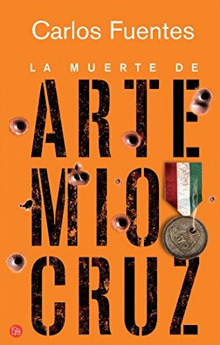 9789708120470: La Muerte de Artemio Cruz (Narrativa (Punto de Lectura))
