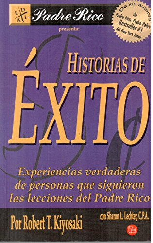 Historias De Exito (9789708120562) by ROBERT KIYOSAKI