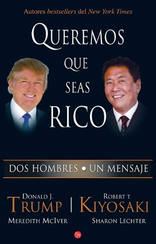 9789708120692: Queremos que seas rico /Why We Want You To Be Rich (Spanish Edition)