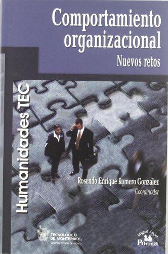 9789708190534: Comportamiento organizacional/ Organizational Behavior: Nuevos retos/ New Challenges (Humanidades Tec) (Spanish Edition)