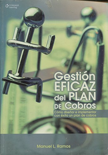 9789708300056: Gestion eficaz del plan de cobros/ The Collection Plan Effective Management: Como Disenar E Implementar Con Exito Un Plan De Cobros (Spanish Edition)