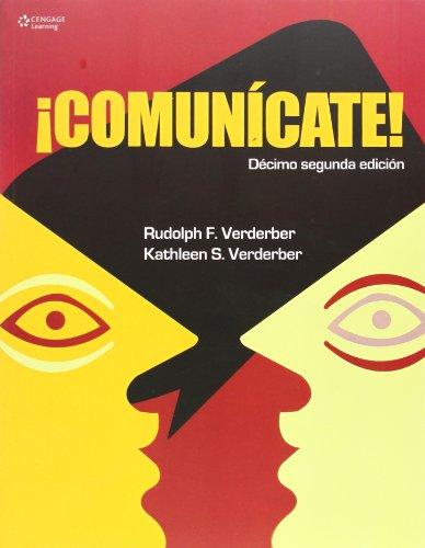 Communicate/ Communicate! (Spanish Edition): Verderber, Rudolph, Verderber,
