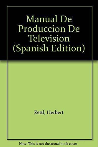 9789708300872: Manual de Produccion de Television (Spanish Edition)