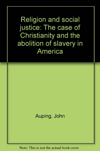 9789709113624: Religion and social justice: The case of Christianity and the abolition of slavery in America
