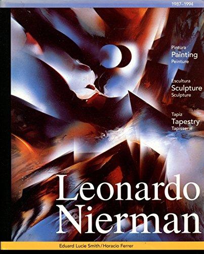 Leonardo Nierman, 1987-1994: Painting, Sculpture, Tapestry: Edward Lucie Smith