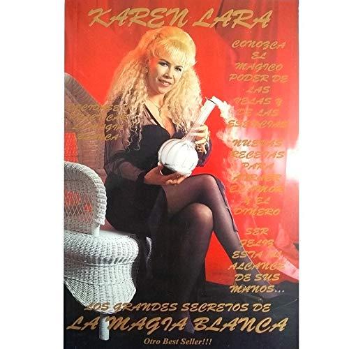 Los Grandes Secretos de la Magia Blanca: Karen Lara
