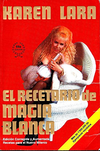 9789709144260: El Recetario de Magia Blanca