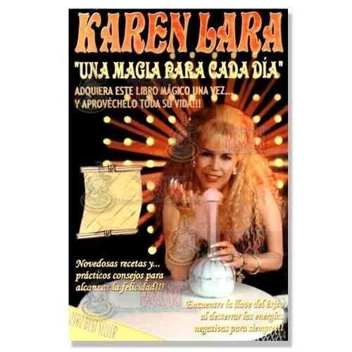 Una Magia para Cada Dia: Karen Lara