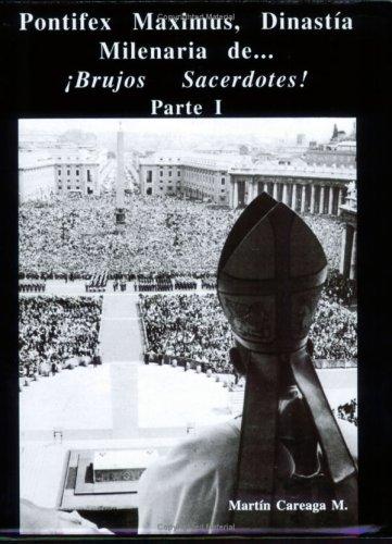 Pontifex Maximus (Spanish Edition): Martin Careaga