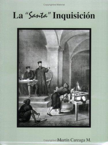 La Santa Inquisicion (Spanish Edition): Martin Careaga