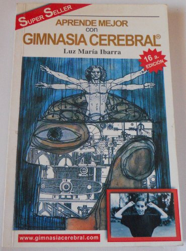 Gimnasia Cerebral/Learn More With Mental Exercise (Spanish: Ibarra, Luz Maria