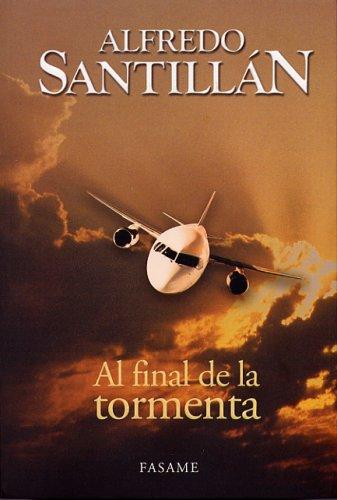9789709253474: Al Final de La Tormenta (Spanish Edition)
