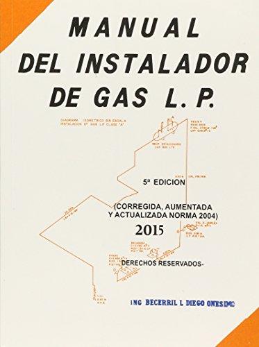 MANUAL DEL INSTALADOR DE GAS L.P. 6ED.: BECERRIL/ONESIMO
