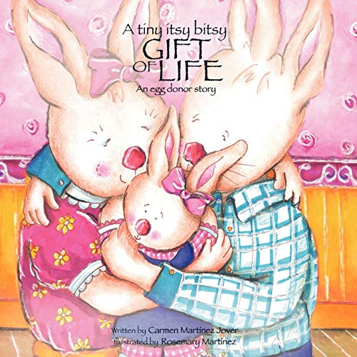 9789709410327: A tiny itsy bitsy gift of life, an egg donor story