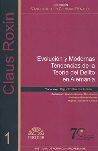 9789709511369: EVOLUCION Y MODERNAS TENDENCIAS DE LA TEORIA DEL DELITO EN ALEMANIA