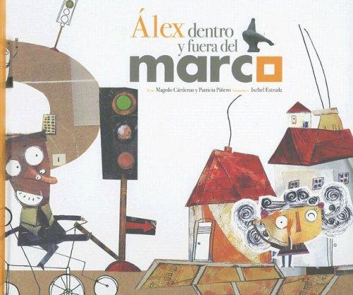 9789709705188: Alex Dentro Y Fuera Del Marco (Spanish Edition)