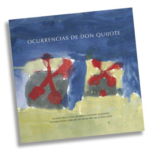 Ocurrencias de Don Quijote (Spanish Edition): Ricardo Elizondo Elizondo