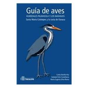 Guia de aves/ Bird Guide (Spanish Edition): Bonilla, Carlos
