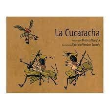 La cucaracha/ The Cockroach (Spanish Edition): Monica Bergna (Adapter)
