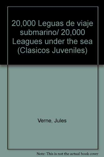 9789709747294: 20,000 Leguas de viaje submarino/ 20,000 Leagues under the sea (Clasicos Juveniles) (Spanish Edition)