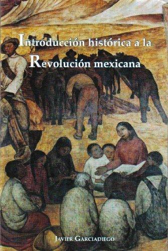 9789709765168: Introduccion Historica a La Revolucion Mexicana