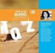 Con B de Burro/ B As Bird: Maria Teresa Ruiz