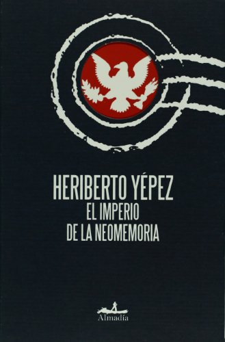 9789709854312: El imperio de la neomemoria/ The Empire of Neomemoria (Estuario)