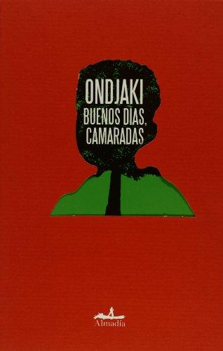 9789709854428: Buenos dias, camaradas/ Good Morning, Comrades (Mar Abierto/ Open Sea)