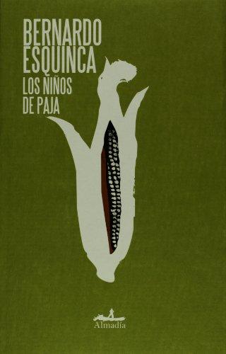 Los ninos de paja/ Straw Children (Mar Abierto/ Open Sea): Esquinca, Bernardo