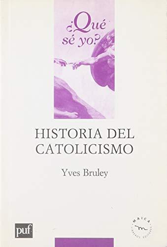 9789709925036: Historia del catolicismo