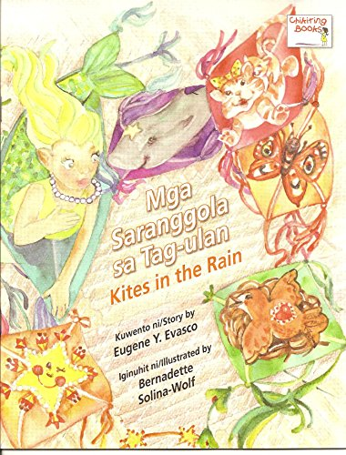 Mga Saranggola sa Tag-ulan (Kites in the: Eugene Y. Evasco