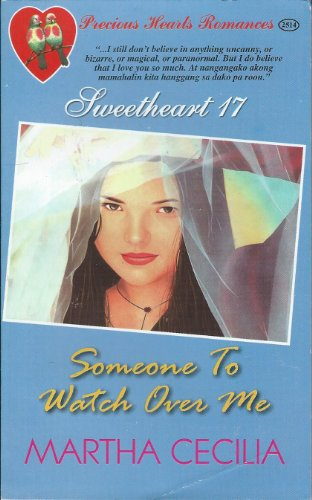 9789710228843: Precious Hearts Romances 2514 - Sweetheart 17 - Someone To Watch Over Me