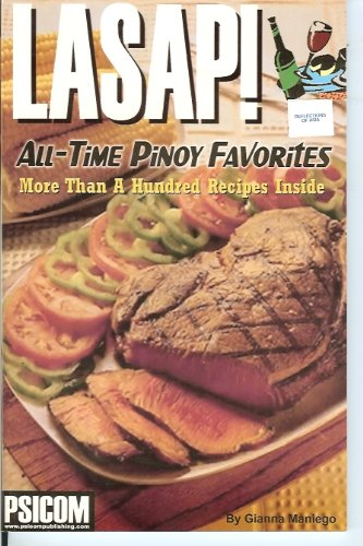 9789710372157: LASAP! ALL-TIME PINOY FAVORITES (More Than A Hundred Recipes Inside)