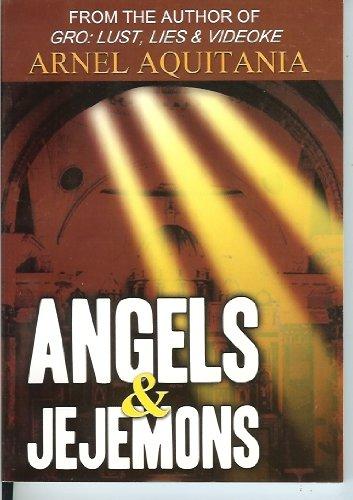 Angels & Jejemons: Arnel Aquitania