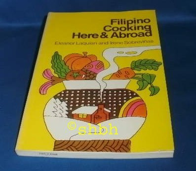 9789710800629: Filipino Cooking Here & Abroad