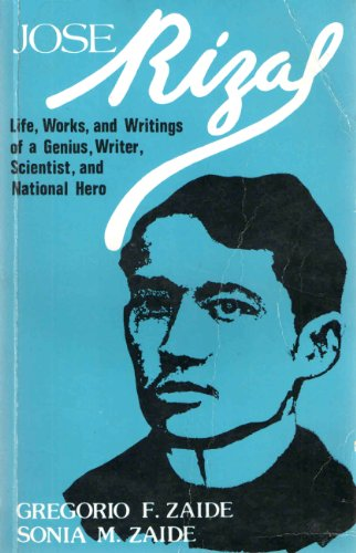9789710805204: Jose Rizal: Life, works, and writings of a genuis, writer, scientist, and national hero