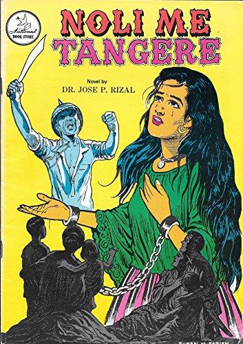 NOLI ME TANGERE; Tagalog Edition *: RIZAL, Jose P.