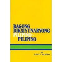 Bagong Diksiyonaryong Pilipino-pilipino: Julio F. Silverio