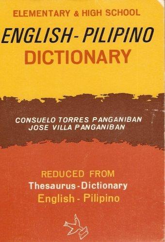 Elementary & High School English-pilipino Dictionary (Reduced: Consuelo And Villa