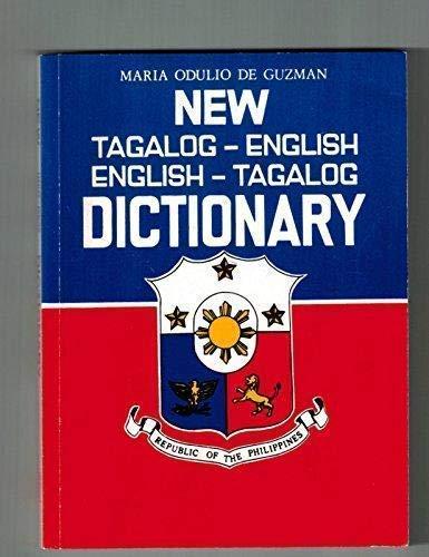New Tagalog - English Dictionary: Maria odulio de