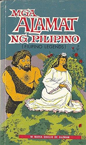 9789710821129: Mga Alamat Ng Pilipino (Filipino Legends)