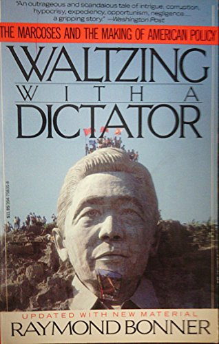 9789710840502: Waltzing With A Dictator; The Marcoses & the Making of American Policy